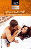 Natalie Anderson - Atsargiai – vyrai!