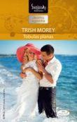 Trish Morey - Tobulas planas. XXI amžiaus bosai. 2 knyga