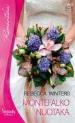 Rebecca Winters - Montefalko nuotaka