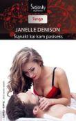 Janelle Denison - Šiąnakt kai kam pasiseks