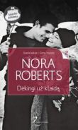 Nora Roberts - Dėkingi už klaidą. Stanislaskiai. Gimę mylėti. 2 knyga