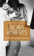 Nora Roberts - Jausmai ne pagal scenarijų. Stanislaskiai. Gimę mylėti. 4 knyga