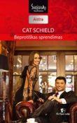 Cat Schield - Beprotiškas sprendimas. Las Vegaso naktys. 2 knyga