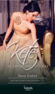 Sharon Kendrick - Ketė ir žavingasis ispanas. Balforų šeimos paveldėtojos. 2 knyga