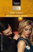 Abby Green - Niekada nesakyk niekada. Kraujo broliai. 2 knyga