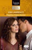 Kim Lawrence - Pagaliau mano skonio. XXI amžiaus bosai. 3 knyga