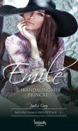 India Grey - Emilė ir skandalingasis princas. Balforų šeimos paveldėtojos. 3 knyga