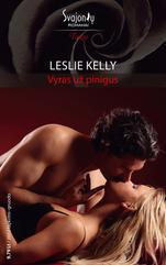 Leslie Kelly - Vyras už pinigus