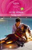 Jackie Braun - Pirmoji meilė