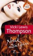 Vicki Lewis Thompson - Norėk atsargiai