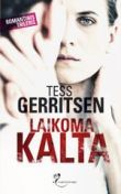 Tess Gerritsen - Laikoma kalta