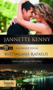 Jannette Kenny - Ryžtingasis Rafaelis. GALINGIEJI VULFAI. 6 knyga