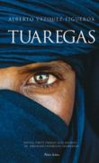 Alberto Vazquez-figueroa - Tuaregas