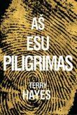 Terry Hayes - Aš esu Piligrimas