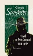 Georges Simeon - Megrė ir žmogžudystė prie upės