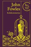 John Fowles - Kolekcionierius