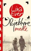 Lina Ever - Objektyve meilė