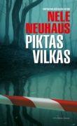 Nele Neuhaus - Piktas vilkas