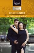 Kelly Hunter - Ar tu tam pasiruošęs? Vestai. 4 knyga