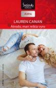Lauren Canan - Atrodo, man reikia vyro