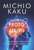 Michio Kaku - Proto ateitis