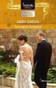 Abby Green - Fonseko nuotaka. Milijardieriai. 2 knyga