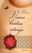 Erika Umbrasaitė - Vienos krūties istorija