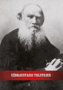 Lev Tolstoj - Uždraustasis Tolstojus
